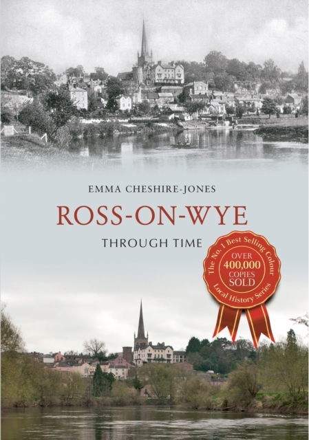 Ross-on-Wye Through Time