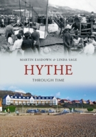 Hythe Through Time