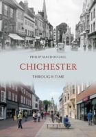 Chichester Through Time