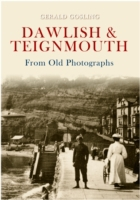 Dawlish & Teignmouth From Old Photograph