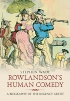 Rowlandson's Human Comedy