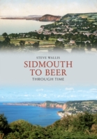 Sidmouth to Beer Through Time
