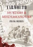Yarmouth Murders And Misdemeanours