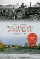 Wolstanton & Maybank Through Time