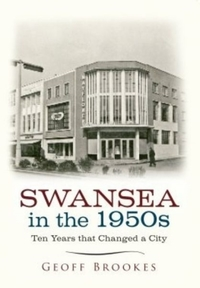 Swansea in the 1950s