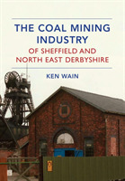 The Coal Mining Industry of Sheffield an