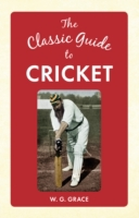 Classic Guide to Cricket