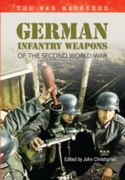 German Infantry Weapons of the Second Wo