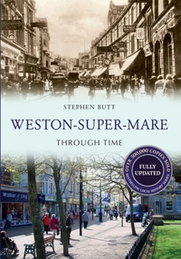 Weston-Super-Mare Through Time Revised E