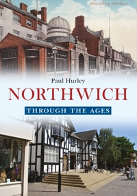 Northwich Through the Ages
