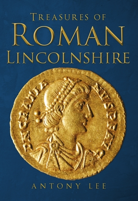 Treasures of Roman Lincolnshire