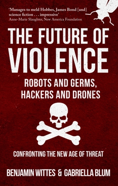 The Future of Violence - Robots and Germ
