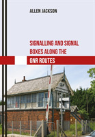 Signalling and Signal Boxes along the GN