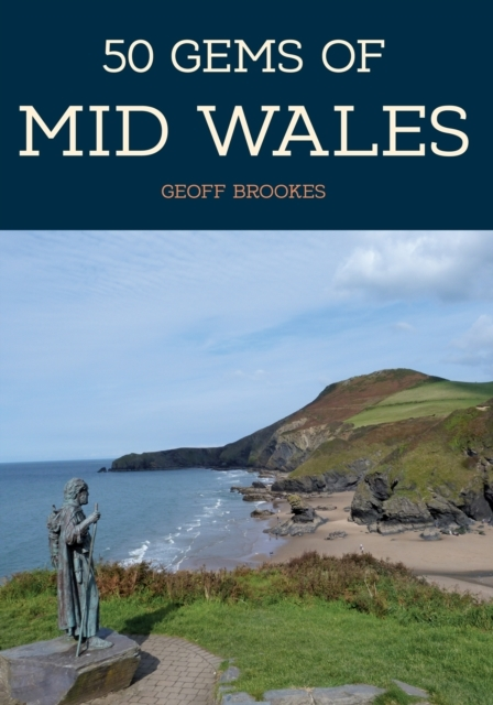 50 Gems of Mid Wales