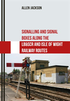 Signalling and Signal Boxes Along the LB