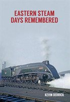 Eastern Steam Days Remembered