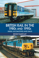British Rail in the 1980s and 1990s: Die