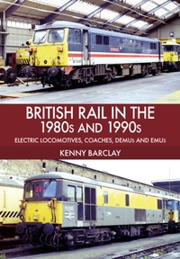 British Rail in the 1980s and 1990s: Ele
