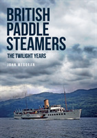 British Paddle Steamers The Twilight Yea