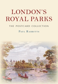 London's Royal Parks The Postcard Collec