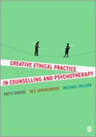 Creative Ethical Practice in Counselling