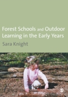 Forest Schools & Outdoor Learning in the