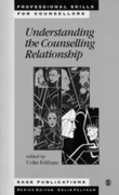 Understanding the Counselling Relationsh