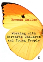 Working with Bereaved Children and Young
