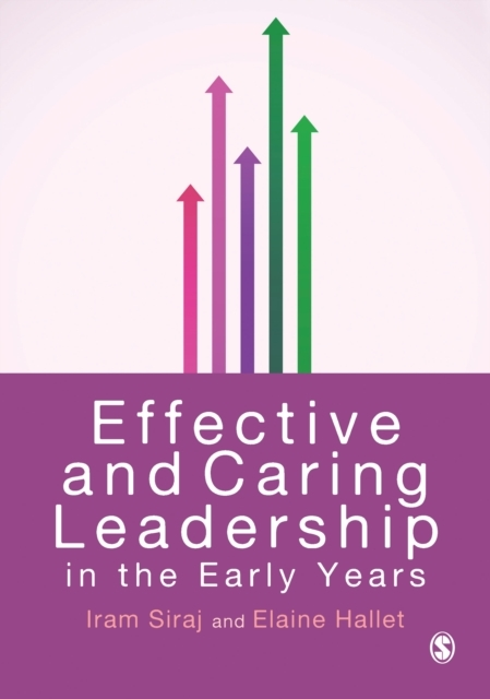Effective and Caring Leadership in the E