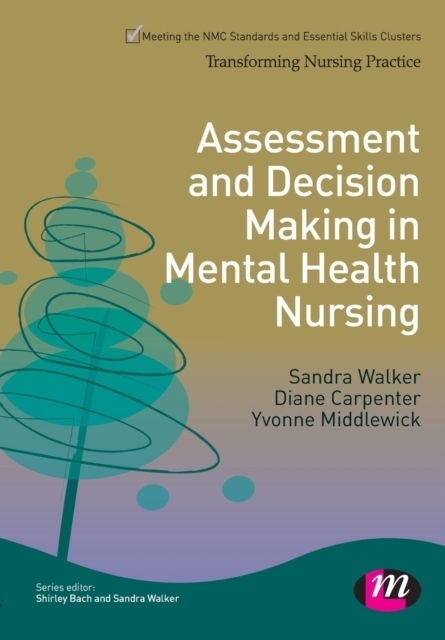 Assessment and Decision Making in Mental