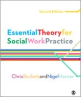 Essential Theory for Social Work Practic