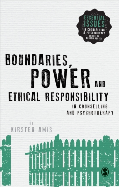 Boundaries, Power and Ethical Responsibi