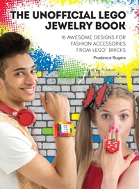 Unofficial LEGO(R) Jewelry Book