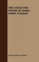 Collected Poems of James Elroy Flecker