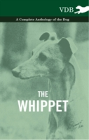Whippet - A Complete Anthology of the Do