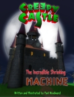 Creepy Castle: The Incredible Shrinking