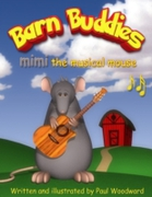 Barn Buddies: mimi the musical mouse