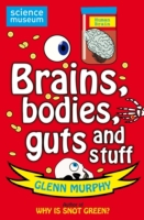 Science: Sorted! Brains, Bodies, Guts an