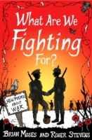 What Are We Fighting For? (Macmillan Poe