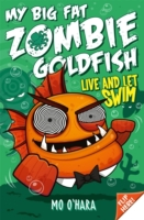 My Big Fat Zombie Goldfish 5: Live and L