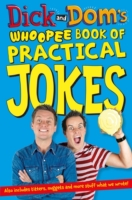 Dick and Dom's Whoopee Book of Practical