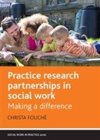 Practice research partnerships in social