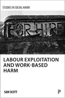 Labour exploitation and work-based harm