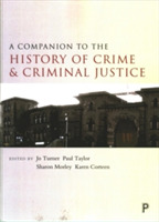 A companion to the history of crime and