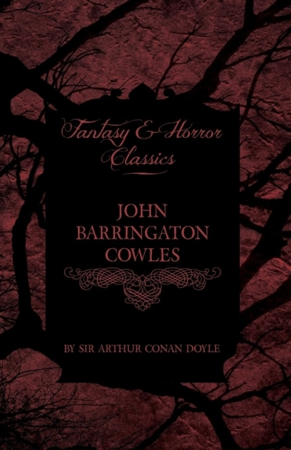 John Barrington Cowles (Fantasy and Horr