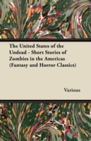 United States of the Undead - Short Stor