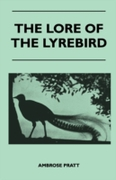 Lore of the Lyrebird