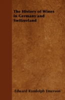 History of Wines in Germany and Switzerl