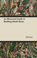 Illustrated Guide to Building Model Boat