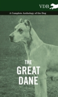 Great Dane - A Complete Anthology of the